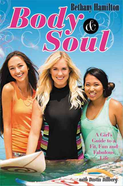 Body and Soul By Hamilton, Bethany/ Dillberg, Dustin (CON)