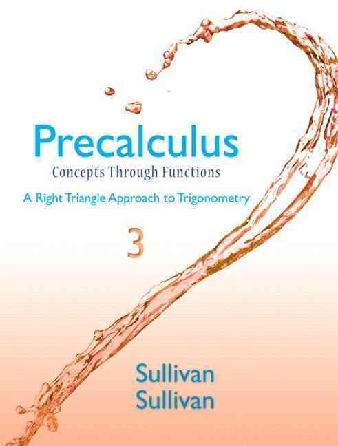 Precalculus By Sullivan, Michael/ Sullivan, Michael, III