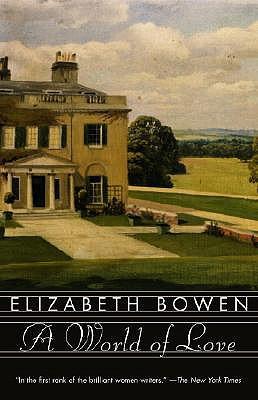 A World of Love By Bowen, Elizabeth