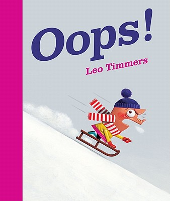 Oops! By Timmers, Leo